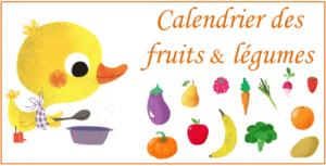 Téléchargez gratuitement le calendrier des fruits et légumes de saison